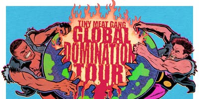 Tiny Meat Gang: Global Domination