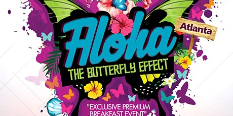 "Aloha Atlanta ""The Butterfly Effect"" Tickets"