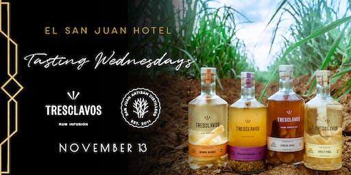 Tres Clavos, Tasting Wednesdays at El San Juan Hotel