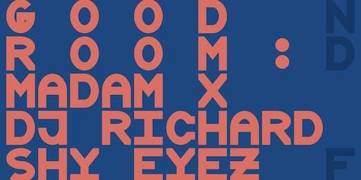 Madam X, DJ Richard, Shy Eyez + Spiritual Mental Physical
