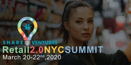 ShareVentures Retail 2.0 NYC Summit tickets