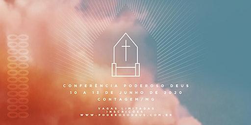 CONFERÊNCIA PODEROSO DEUS - CONTAGEM - 2020