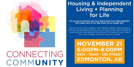 Housing & Independent Living + Planning for Life - EDMONTON