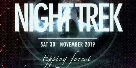 Epping Forest Night Trek tickets