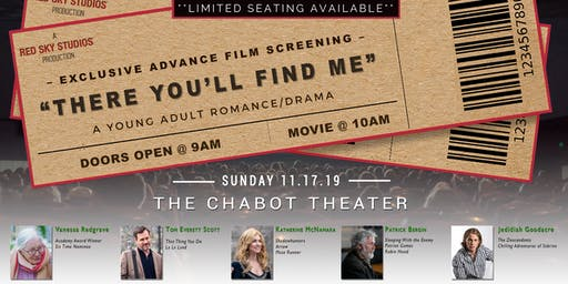 """""""There You'll Find Me""""  Advance Feature Film Screening (Chabot Theater)"""