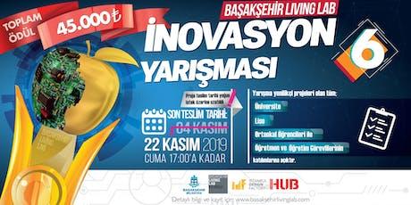 Başakşehir Living Lab İnovasyon Yarışması 6 tickets