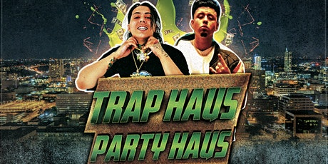 Trap Haus Party Haus - Austin Day Party tickets