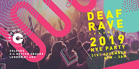Deaf Rave NYE Party 2019 tickets