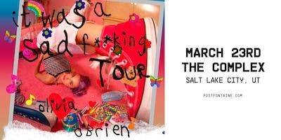 OLIVIA O'BRIEN – IT WAS A SAD F**KING TOUR