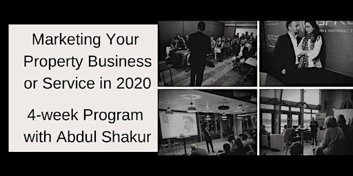 Marketing Your Property Business in 2020 - 4 Week Program