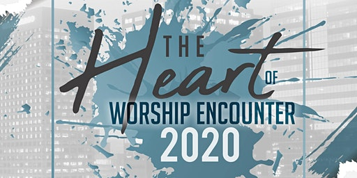 The Heart Of Worship Encounter 2020
