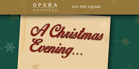 A Christmas Evening with Opera Workshop tickets