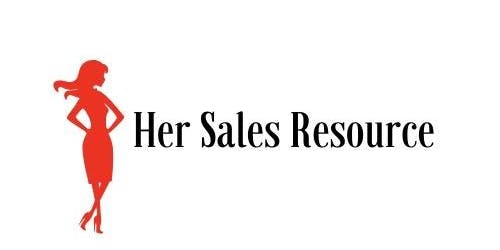 DYNAMIC SALES BOOTCAMP & NETWORKING EVENT FOR WOMEN