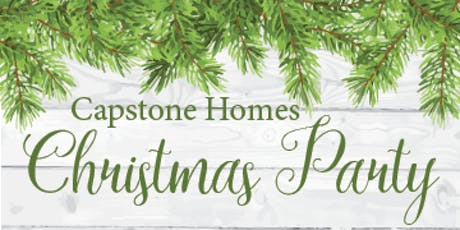 Capstone Homes Employee Christmas Party tickets
