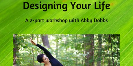 Designing Your Life: A 2-Part Workshop to Find Clarity of Purpose tickets