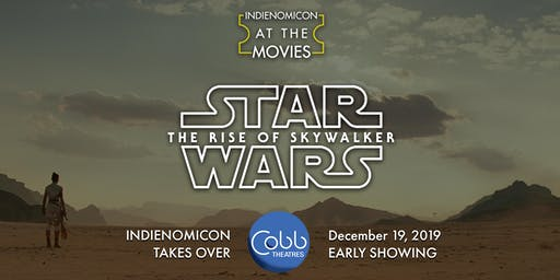 INDIENOMICON: At the Movies - Star Wars: The Rise of Skywalker