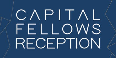 2019 Capital Fellows Reception