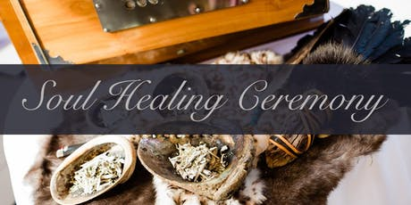Soul Healing Ceremony tickets