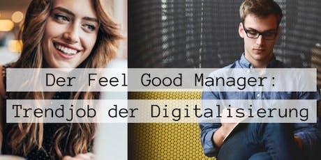 2-Tages-Präsenzkurs: Certified Digital Feel Good Manager Tickets