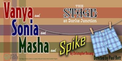 Vanya and Sonia and Masha and Spike by Christopher Durang