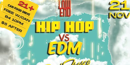 Low End Presents: Hip Hop vs EDM