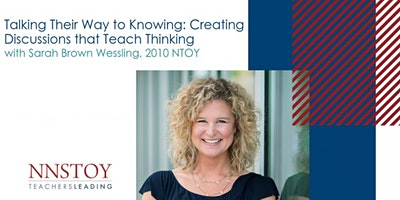 Sarah Brown Wessling's Masterclass: Creating Discussions that Teach Thinking