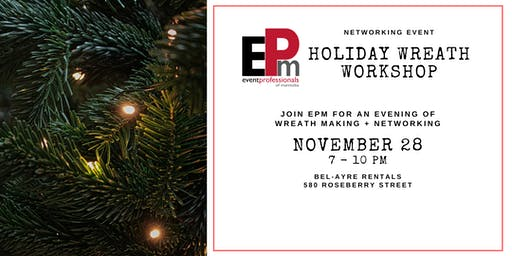 EPM Networking Event - Wreath Workshop