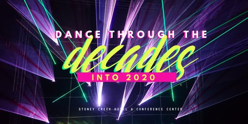 Dance Through the Decades into 2020