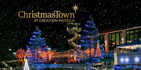 Roadtrip to Creation Museum for Christmas Town tickets