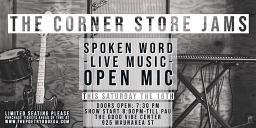 The Corner Store Jams + Open Mic