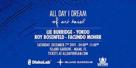 All Day I Dream of Art Basel 2019 Miami tickets