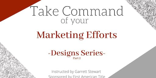 Take 'Command' of your Marketing Efforts-Designs Part 2