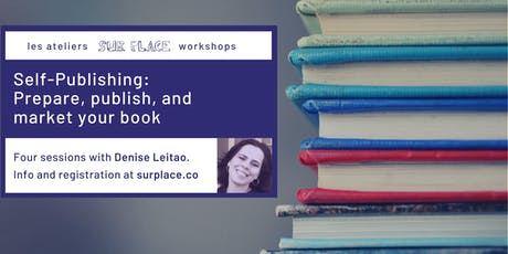 Self-publishing: Prepare, publish, and market your book tickets