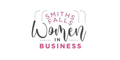 Smiths Falls Women In Business: Monthly Networking Event