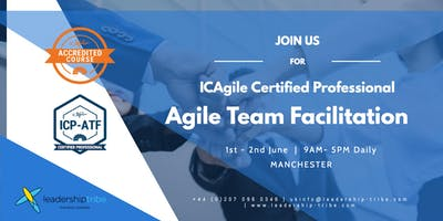Agile Team Facilitation (ICP-ATF) | Manchester - June