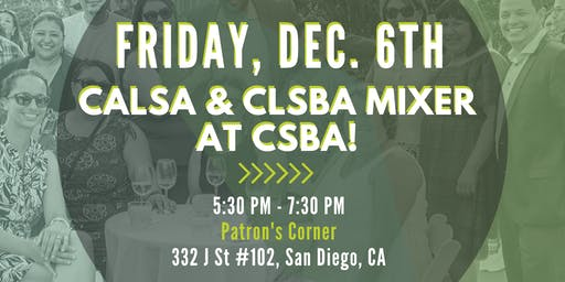 CALSA & CLSBA Mixer at CSBA