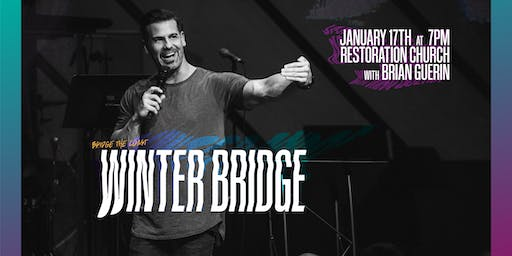 Winter Bridge 2020 with Brian Guerin