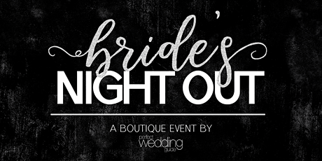 Bride's Night Out May 2020 | Perfect Wedding Guide New Mexico tickets