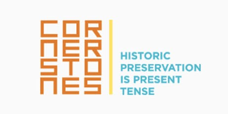 Cornerstone Preserving Historical Sites tickets