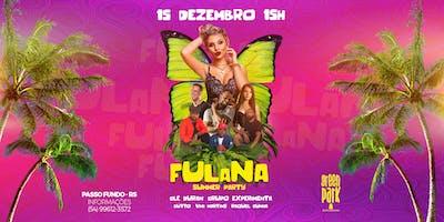 Fulana Summer Party