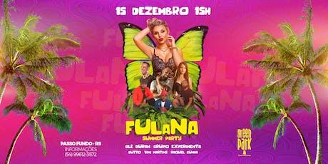 Fulana Summer Party ingressos