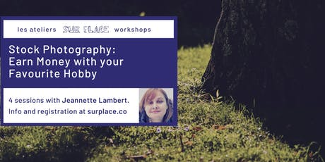 Stock Photography: Earn Money with your Favourite Hobby tickets