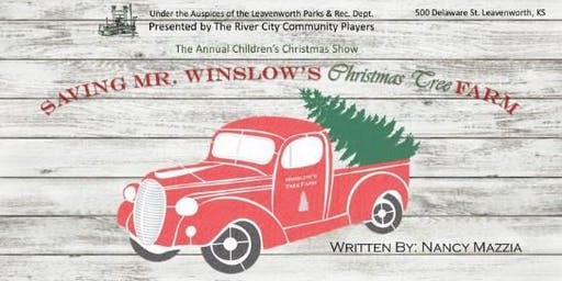 Saving Mr. Winslow's Christmas Tree Farm-City of Leavenworth