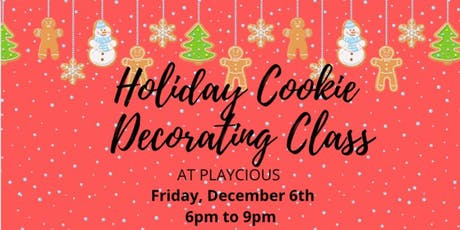 Holiday Cookie Decorating Class at Playcious Vaughan tickets