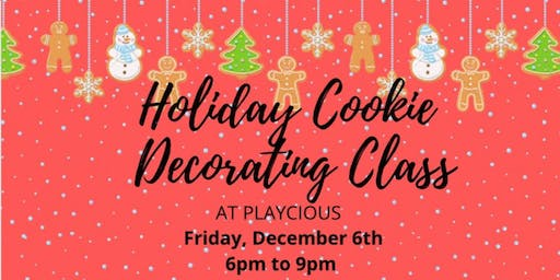 Holiday Cookie Decorating Class at Playcious Vaughan