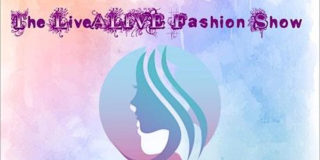 The LiveALIVE Fashion Show tickets