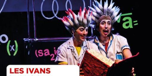 """LES IVANS"", Espectáculo Infantil    -  TEATRO MUNICIPAL ""PEPE SORIANO"""