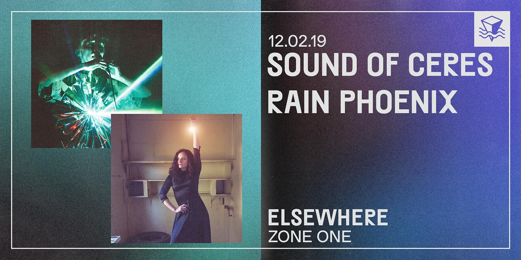 Sound of Ceres + Rain Phoenix