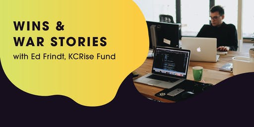 Wins & War Stories: Ed Frindt with KCRise Fund