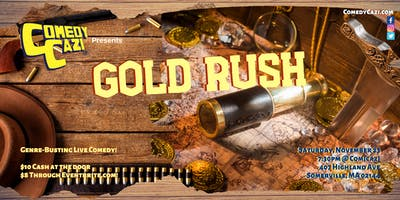 ComedyCazi presents: Gold Rush